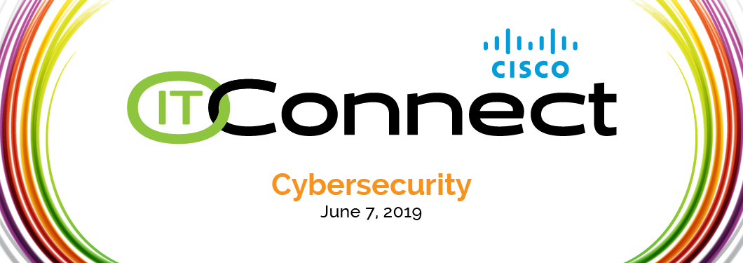 IT Connect 2019: Cybersecurity